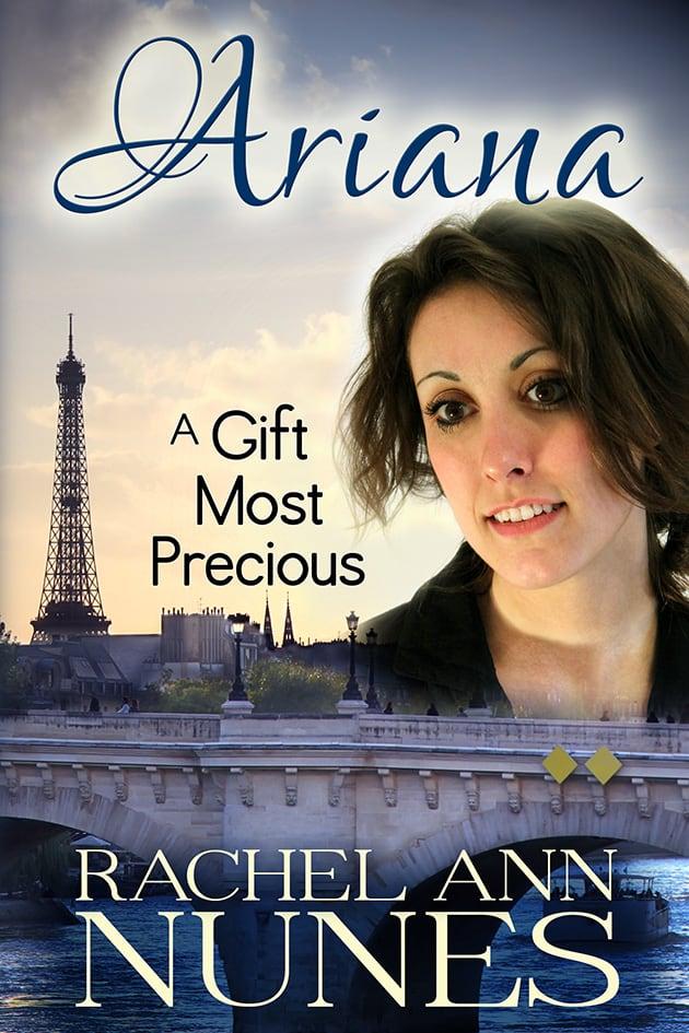 A Gift Most Precious by Rachel Ann Nunes
