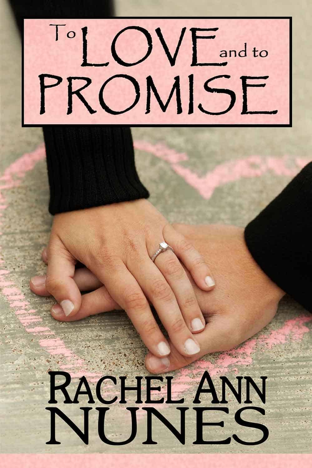 To Love and to Promise